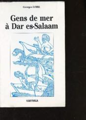 Gens De Mer A Dar-Es-Salaam - Couverture - Format classique