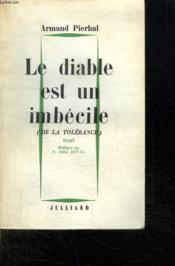 Le Diable Est Un Imbecile. - Couverture - Format classique