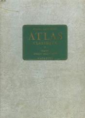 Atlas Classique. France, Union Francaise. - Couverture - Format classique