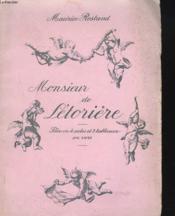Monsieur De Letoriere. Piece En 4 Actes Et Cinq Tableaux En Vers. - Couverture - Format classique