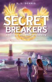 Secret breakers, à l'école des décrypteurs t.4 ; la tour des vents - Couverture - Format classique