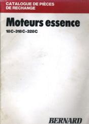 Moteurs Essence 18c- 318c- 328c - Couverture - Format classique