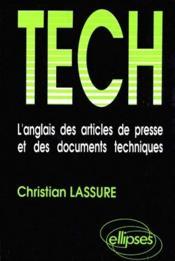 Tech L'Anglais Des Articles De Presse Et Des Documents Techniques - Couverture - Format classique