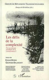Les Defis De La Complexite ; Vers Un Nouveau Paradigme De La Connaissance ? - Intérieur - Format classique