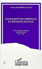Solidarite Fraternelle Et Reussite Sociale - Intérieur - Format classique