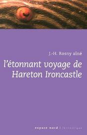 Etonnant Voyage De Hareton Ironcastle (L - Intérieur - Format classique