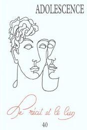 Revue Adolescence N.40 ; Le Récit Et Le Lien - Intérieur - Format classique