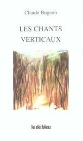 Les chants verticaux - Intérieur - Format classique