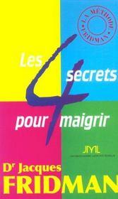 Les 4 Secrets Pour Maigrir - Intérieur - Format classique
