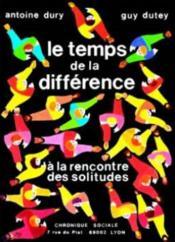 Temps De La Difference (Le) - Couverture - Format classique