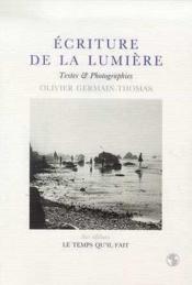 Écriture de la lumiere: textes et photographies - Couverture - Format classique