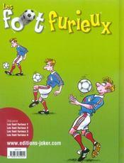 Les foot furieux t.4 - 4ème de couverture - Format classique
