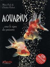 Aquarius ; sous le signe des poissons - Intérieur - Format classique