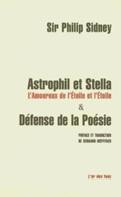 Astrophil et Stella ; la défense de la poésie - Couverture - Format classique