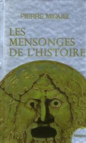 telecharger Les mensonges de l'histoire livre PDF en ligne gratuit