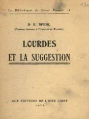 Lourdes et la suggestion - Couverture - Format classique