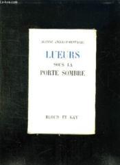 Lueurs Sous La Porte Sombre. - Couverture - Format classique