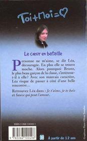 Toi+moi=coeur T.1 ; La Grande Histoire De Lea T.1 ; Coeur En Bataille - 4ème de couverture - Format classique