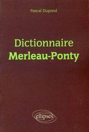 Dictionnaire Merleau-Ponty - Intérieur - Format classique