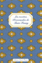 Les recettes provençales de tante Fanny - Couverture - Format classique