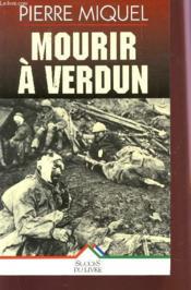 Mourir A Verdun - Couverture - Format classique
