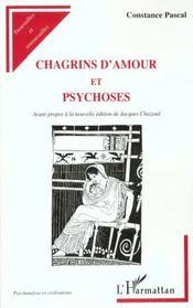 Chagrins D'Amour Et Psychoses - Intérieur - Format classique