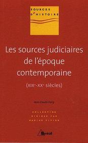 Les sources judiciaires de l'époque contemporaine (XIXe-XXe siècles) - Couverture - Format classique