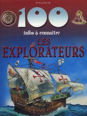 100 Infos A Connaitre ; Les Explorateurs - Intérieur - Format classique