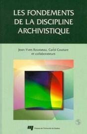 Les fondements de la discipline archivistique - Couverture - Format classique