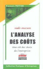 L'Analyse Des Couts. Une Cle Des Choix De L'Entreprise - Vade-Mecum - Intérieur - Format classique