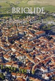 Brioude et la basilisque Saint Julien - Couverture - Format classique