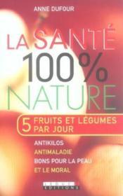 Sante 100 % Nature (La) - Couverture - Format classique