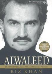 Alwaleed ; prince, homme d'affaire et milliardaire - Couverture - Format classique