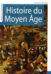 Histoire du Moyen-âge - Couverture - Format classique