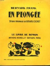En Plongee. 30 Bois Originaux De Gerard Cochet. Le Livre De Demain N°58. - Couverture - Format classique