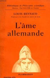 L'Ame Allemande. Collection : Bibliotheque De Philosophie Scientifique. - Couverture - Format classique