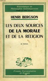 Les Deux Sources De La Morale Et De La Religion - Couverture - Format classique