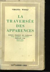 La Traversee Des Apparences - Couverture - Format classique