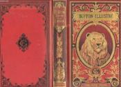 Le Buffon Illustre De La Jeunesse. Abrege De L'Histoire Naturelle Des Animaux - Couverture - Format classique