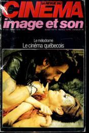 Revue De Cinema - Image Et Son N° 336 - Le Melodrame - Le Cinema Quebecois - Couverture - Format classique