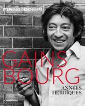 Gainsbourg ; années héroïques - Couverture - Format classique