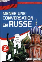 Mener une conversation en russe (2e édition) - Couverture - Format classique