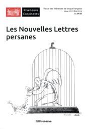 RIVENEUVE CONTINENTS N.25 ; les nouvelles lettres persanes - Couverture - Format classique