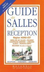 Le guide des salles de reception ; nord-est et belgique - Couverture - Format classique