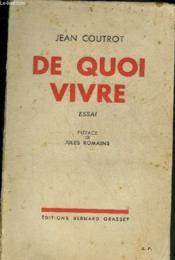 De Quoi Vivre - Essai. - Couverture - Format classique