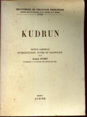 Kudrun / Tome Xviii De La Bibliotheque De Philosohpie Germanique. - Couverture - Format classique