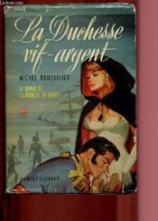 La Duchesse Vif-Argent - Couverture - Format classique