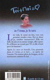 Trilogie De Lea T.2 ; Je T'Aime Je Te Hais - 4ème de couverture - Format classique