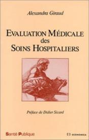 Evaluation Médicale Des Soins Hospitaliers - Couverture - Format classique