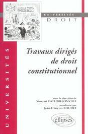 Travaux Diriges De Droit Constitutionnel - Intérieur - Format classique